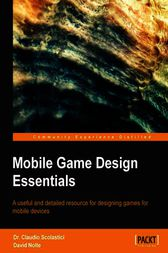 Mobile Game Design Essentials by Claudio Scolastici