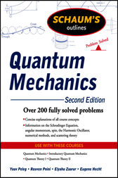 Schaum's Outline of Quantum Mechanics, Second Edition by Yoav Peleg