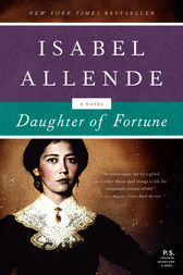 character analysis in daughter of fortune by isabel allende Daughter of fortune by isabel allende is the story of a woman, eliza sommers, who in running away from home, and chasing love, discovers a new life along the way in her travels eliza meets many people who become prominent people in her life, molding her and shaping her as she meets them many of.