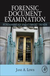 Forensic Document Examination by Jane Lewis