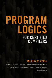 Program Logics for Certified Compilers by Andrew W. Appel