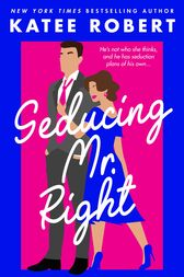 Seducing Mr. Right (A Come Undone Novella)