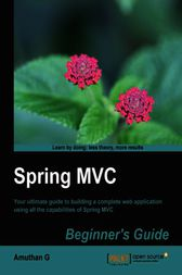 Spring MVC Beginner's Guide by Amuthan G