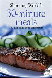 Slimming World 30 Minute Meals Ebook By Slimming World 9781473502239