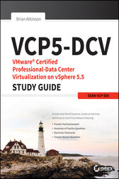 VCP5-DCV VMware Certified Professional-Data Center Virtualization on vSphere 5.5 Study Guide by Brian Atkinson