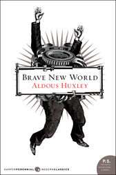 a world overpowered by technology in aldus huxleys a brave new world Free coursework on brave new world huxley predicted many events of the future from information technology essays international relations/politics perfectly to the corruption and backward morals of aldous huxley's brave new world aldous huxley's dystopia is structured around the use.