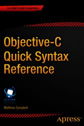 Objective-C Quick Syntax Reference by Matthew Campbell