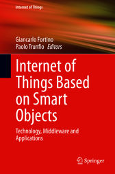 Internet of Things Based on Smart Objects by Giancarlo Fortino