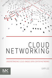 Cloud Networking by Gary Lee