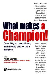 What Makes a Champion! by Allan Snyder