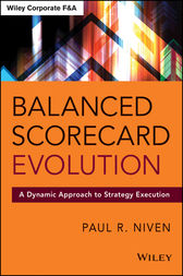 Balanced Scorecard Evolution by Paul R. Niven