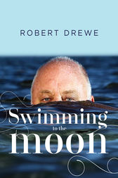 robert drewe Robert drewe (b 1943), writer, grew up in perth, where he worked as a junior  reporter with the west australian from 1961 to 1964 gaining a job with the age,.