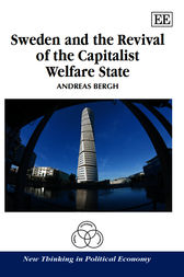 Sweden and the Revival of the Capitalist Welfare State by A. Bergh
