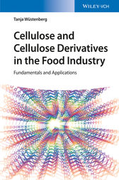 Cellulose and Cellulose Derivatives in the Food Industry by Tanja Wuestenberg