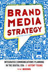 Brand Media Strategy, 2nd Edition