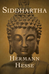 analysis of herman hesses siddhartha Need help with part two, chapter 5 – kamala in herman hesse's siddhartha check out our revolutionary side-by-side summary and analysis.