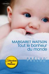 tout le bonheur du monde ebook by margaret watson. Black Bedroom Furniture Sets. Home Design Ideas