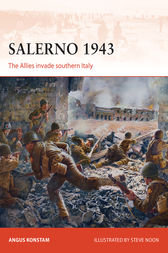 Salerno 1943: The Allies invade Southern Italy by Angus Konstam