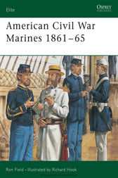 American Civil War Marines 1861-65 by Ron Field
