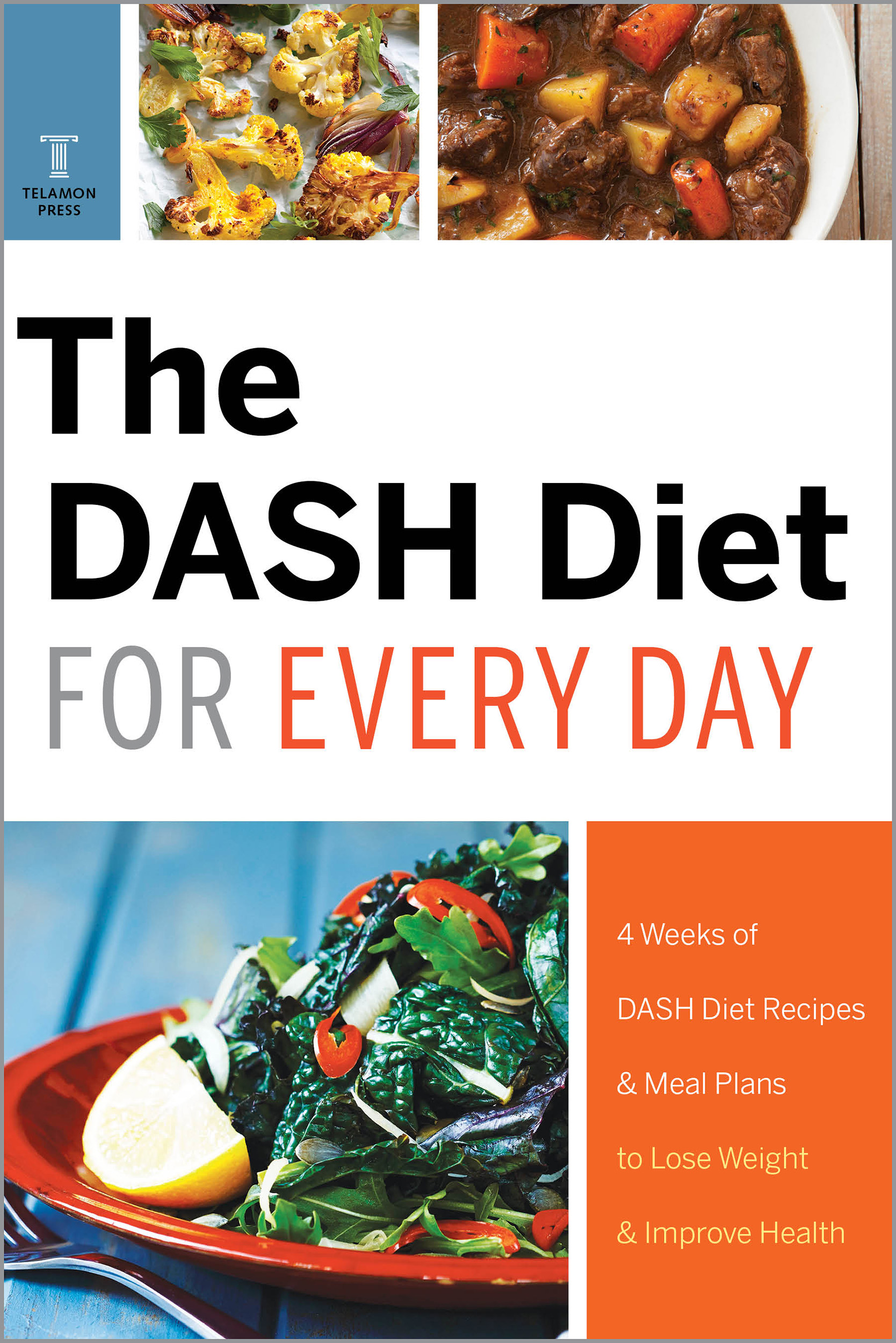 The DASH Diet for Every Day