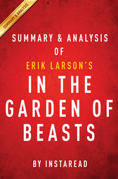 In The Garden Of Beasts By Erik Larson Summary