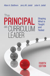The Principal as Curriculum Leader by Allan A. Glatthorn