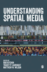 Understanding Spatial Media by Rob Kitchin