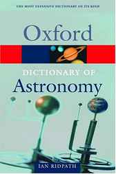 Oxford Dictionary of Astronomy by Ian Ridpath