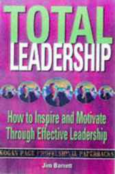 Total Leadership by Jim Barrett