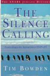 The Silence Calling by Tim Bowden