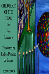 Childhood of the Dead by Jose Louzeiro