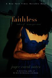Faithless by Joyce Carol Oates