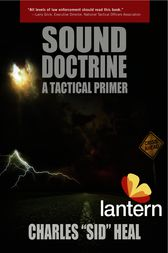 Sound Doctrine: A Tactical Primer by Charles Heal
