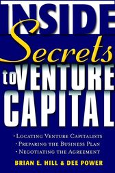 Inside Secrets to Venture Capital by Brian E. Hill