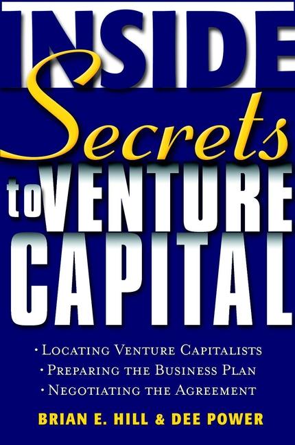 Download Ebook Inside Secrets to Venture Capital by Brian E. Hill Pdf