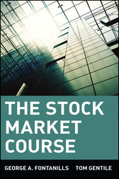 The Stock Market Course by George A. Fontanills