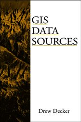 GIS Data Sources by Drew Decker