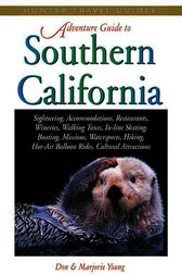 Adventure Guide to Southern California by Don Young
