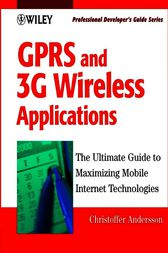 GPRS and 3G Wireless Applications by Christoffer Andersson