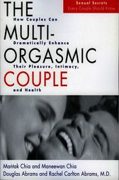 The Multi-Orgasmic Couple by Mantak Chia