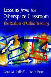 Lessons from the Cyberspace Classroom by Rena M. Palloff