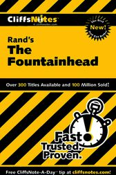 Rand's The Fountainhead by Andrew Bernstein