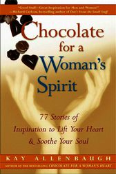 Chocolate for a Woman's Spirit by Kay Allenbaugh