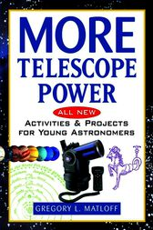More Telescope Power by Gregory L. Matloff