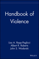 Handbook of Violence by Lisa A. Rapp-Paglicci