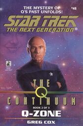 The Q Continuum: Book Two: Q-Zone by Greg Cox