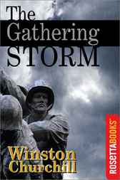 The Gathering Storm by Winston Churchill