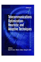 Telecommunications Optimization by David W. Corne