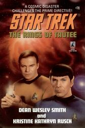 The Star Trek: The Original Series: The Rings of Taute by Dean Wesley Smith