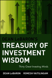 Dean LeBaron's Treasury of Investment Wisdom by Dean LeBaron